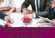benefits-of-selling-home-to-real-estate-investor